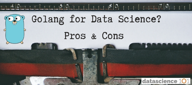 GoLang for Data Science